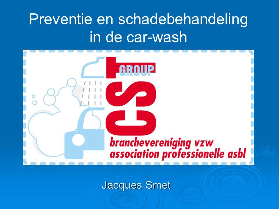 Jacques Smet Preventie en schadebehandeling in de car-wash
