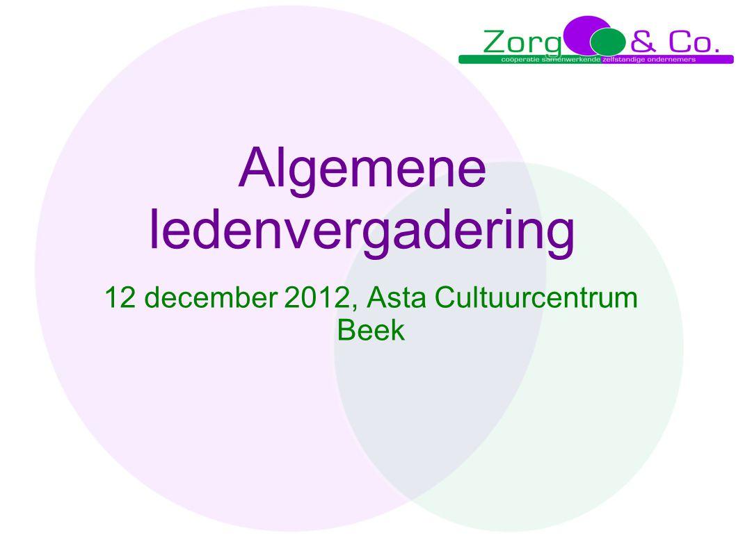 Algemene ledenvergadering 12 december 2012, Asta Cultuurcentrum Beek
