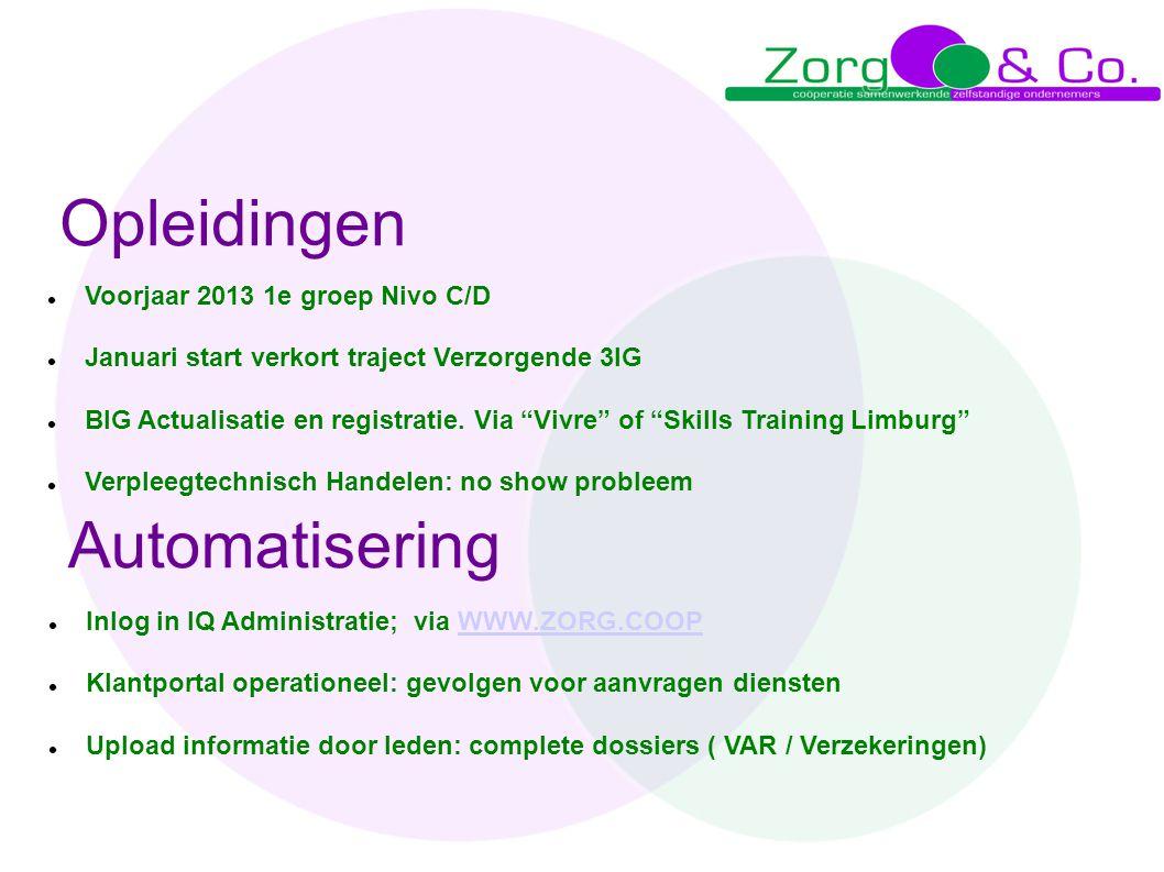 """Opleidingen  Voorjaar 2013 1e groep Nivo C/D  Januari start verkort traject Verzorgende 3IG  BIG Actualisatie en registratie. Via """"Vivre"""" of """"Skill"""