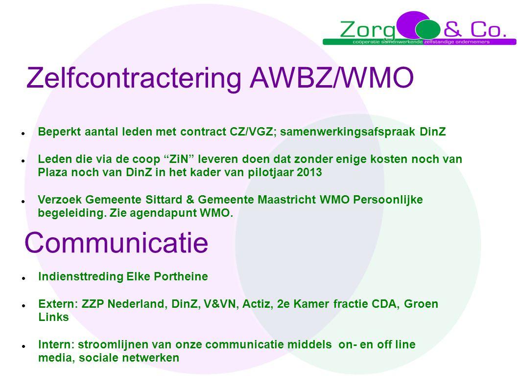 """Zelfcontractering AWBZ/WMO  Beperkt aantal leden met contract CZ/VGZ; samenwerkingsafspraak DinZ  Leden die via de coop """"ZiN"""" leveren doen dat zonde"""