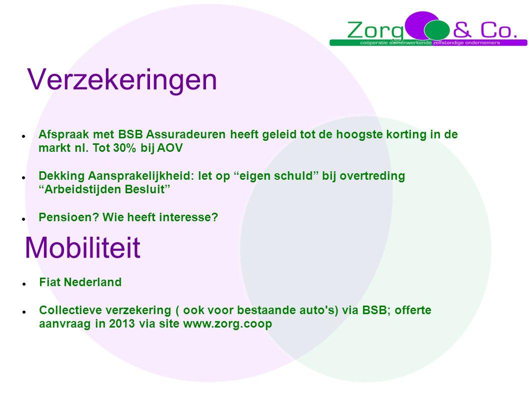 Verzekeringen  Afspraak met BSB Assuradeuren heeft geleid tot de hoogste korting in de markt nl. Tot 30% bij AOV  Dekking Aansprakelijkheid: let op