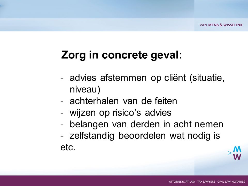 9 -overdracht dossiers -conflict of interests Let op: