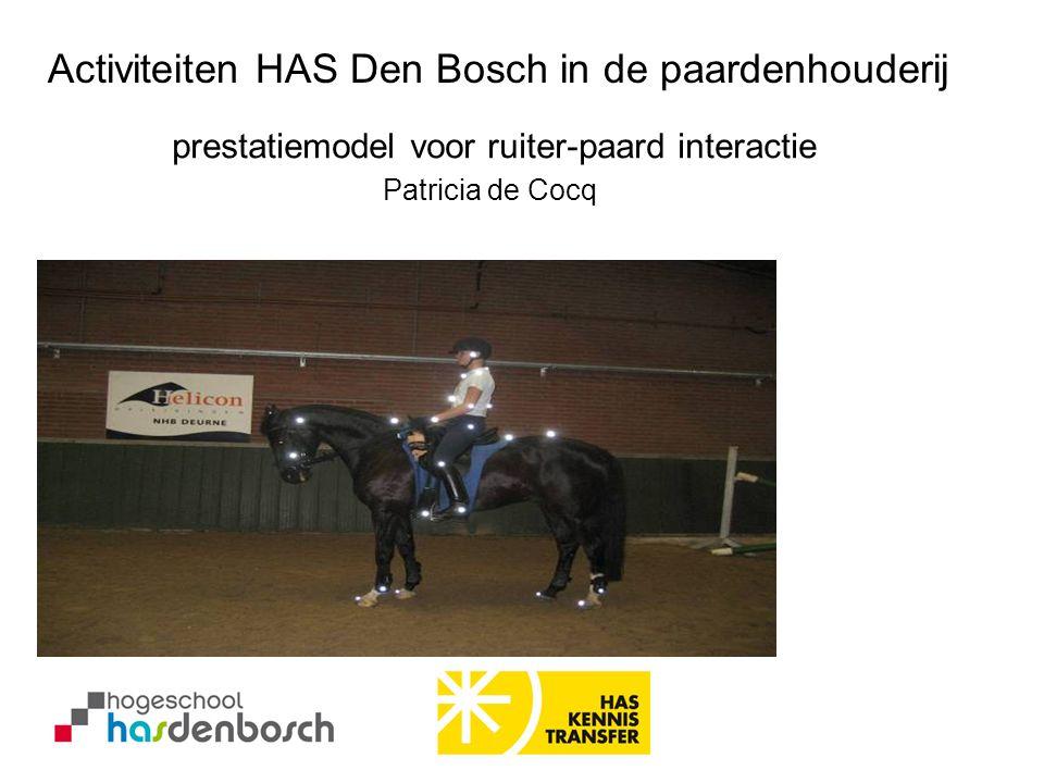 Activiteiten HAS Den Bosch in de paardenhouderij prestatiemodel voor ruiter-paard interactie Patricia de Cocq