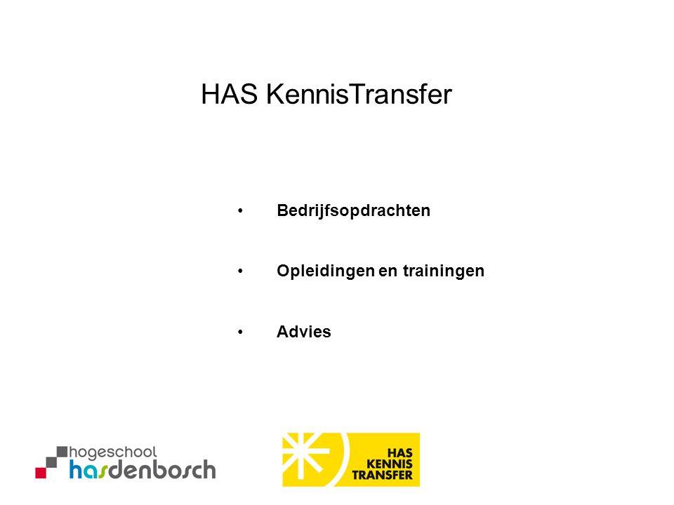 •Bedrijfsopdrachten •Opleidingen en trainingen •Advies HAS KennisTransfer