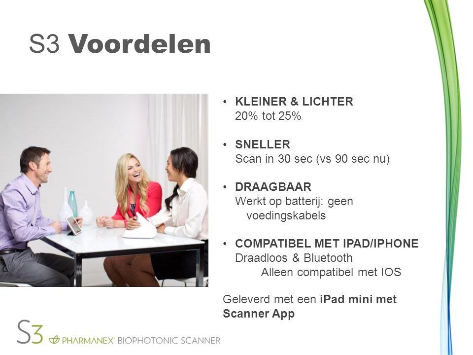 •KLEINER & LICHTER 20% tot 25% •SNELLER Scan in 30 sec (vs 90 sec nu) •DRAAGBAAR Werkt op batterij: geen voedingskabels •COMPATIBEL MET IPAD/IPHONE Draadloos & Bluetooth Alleen compatibel met IOS S3 Voordelen Geleverd met een iPad mini met Scanner App