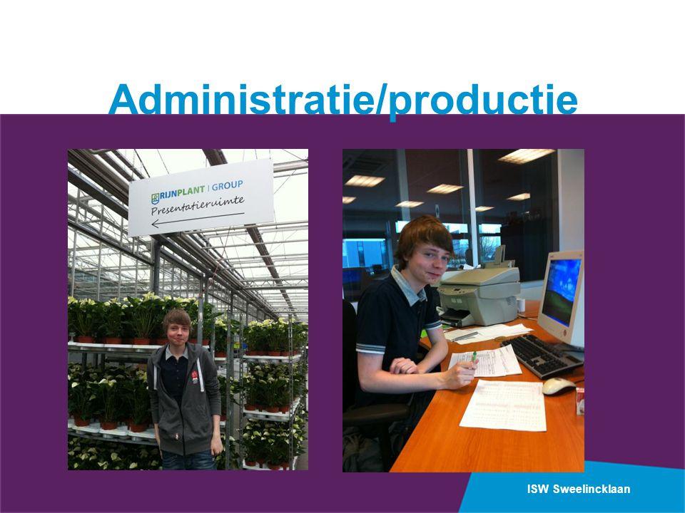 ISW Sweelincklaan Administratie/productie