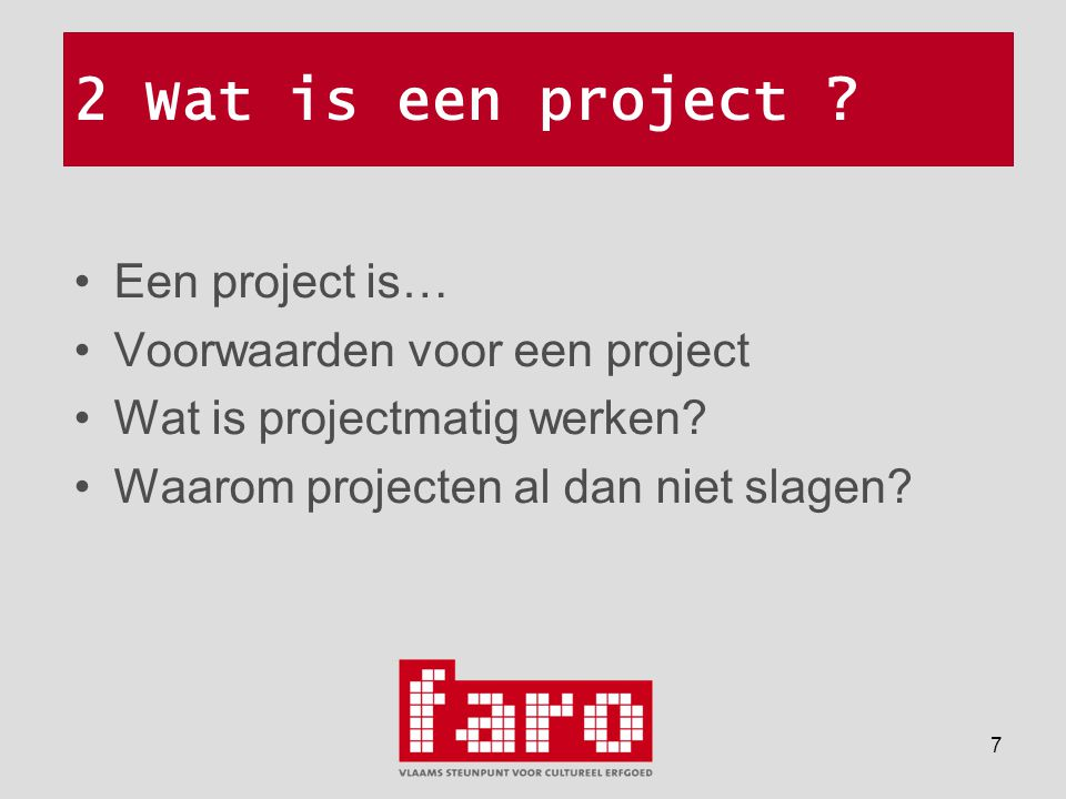 7 2 Wat is een project .
