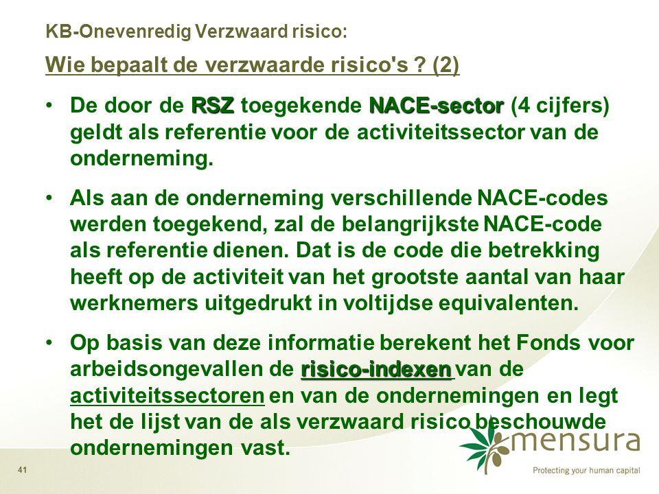 41 RSZ NACE-sector •De door de RSZ toegekende NACE-sector (4 cijfers) geldt als referentie voor de activiteitssector van de onderneming.