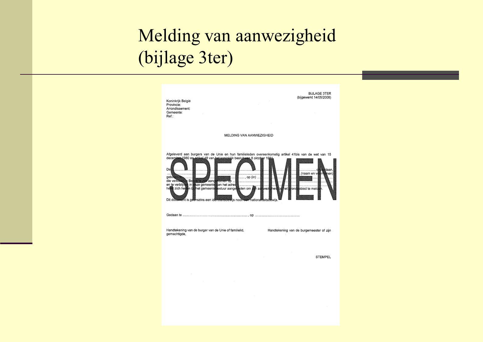 Unieburger die zich hier wil inschrijven  Inschrijving in het WR door de gemeente op voorlegging van identiteitskaart/paspoort en onmiddellijke afgifte bijlage 19  na positieve controle woonplaats inschrijving VR.