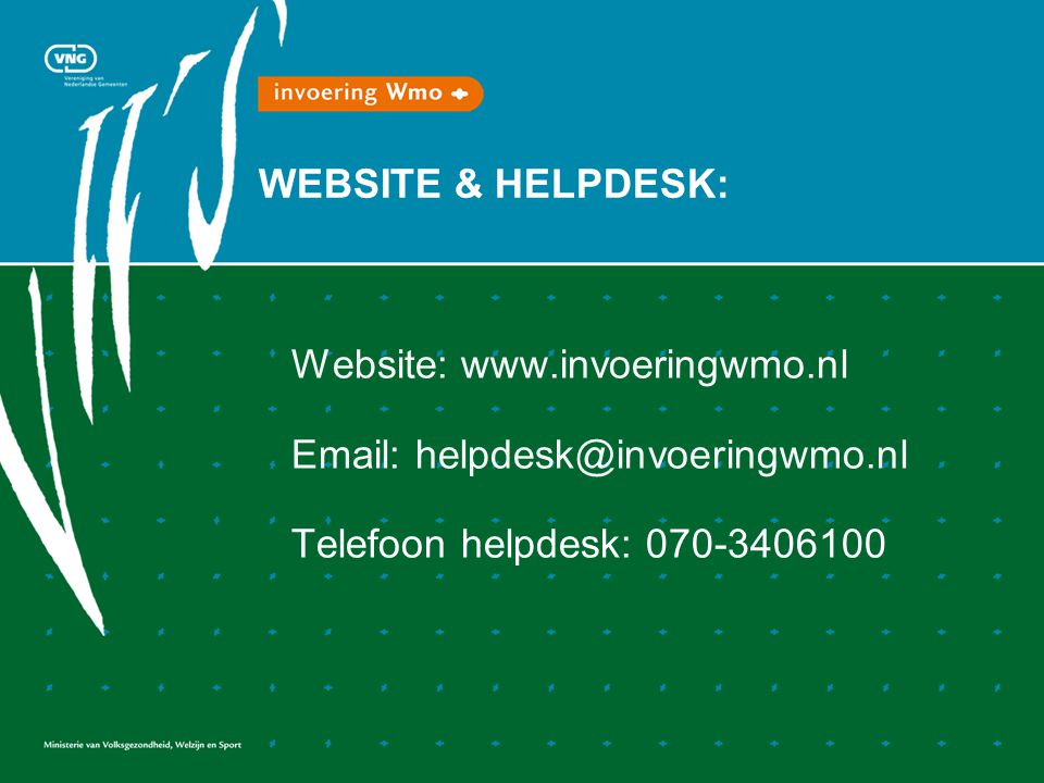 WEBSITE & HELPDESK: Website:     Telefoon helpdesk: