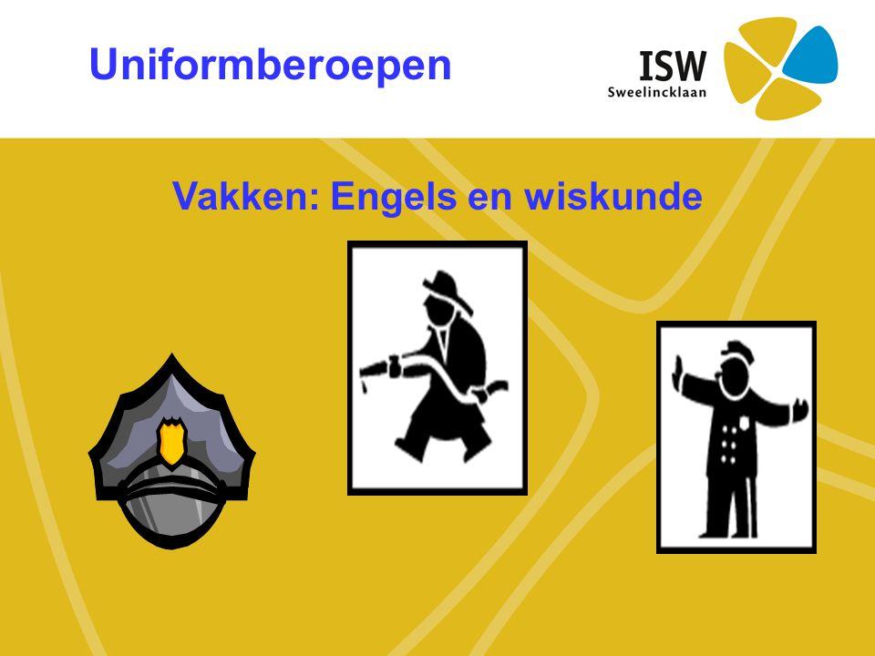 Uniformberoepen Vakken: Engels en wiskunde