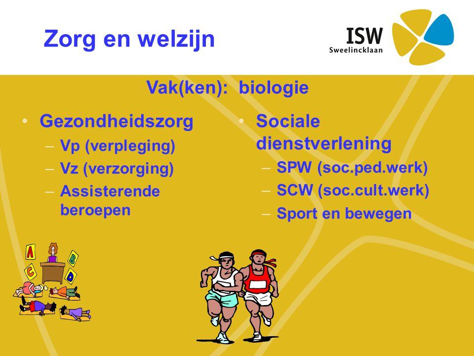 Zorg en welzijn •Gezondheidszorg –Vp (verpleging) –Vz (verzorging) –Assisterende beroepen •Sociale dienstverlening –SPW (soc.ped.werk) –SCW (soc.cult.