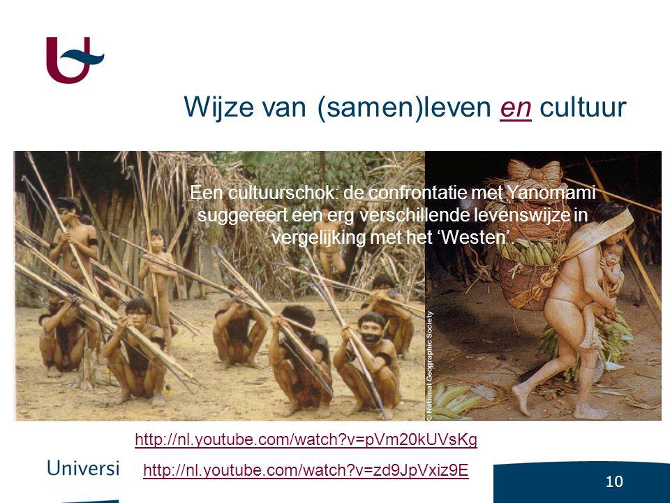 10 Een cultuurschok: de confrontatie met Yanomami suggereert een erg verschillende levenswijze in vergelijking met het 'Westen'.