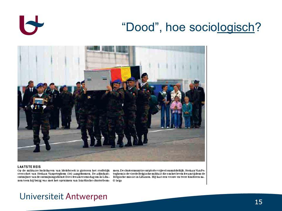 15 Dood , hoe sociologisch?