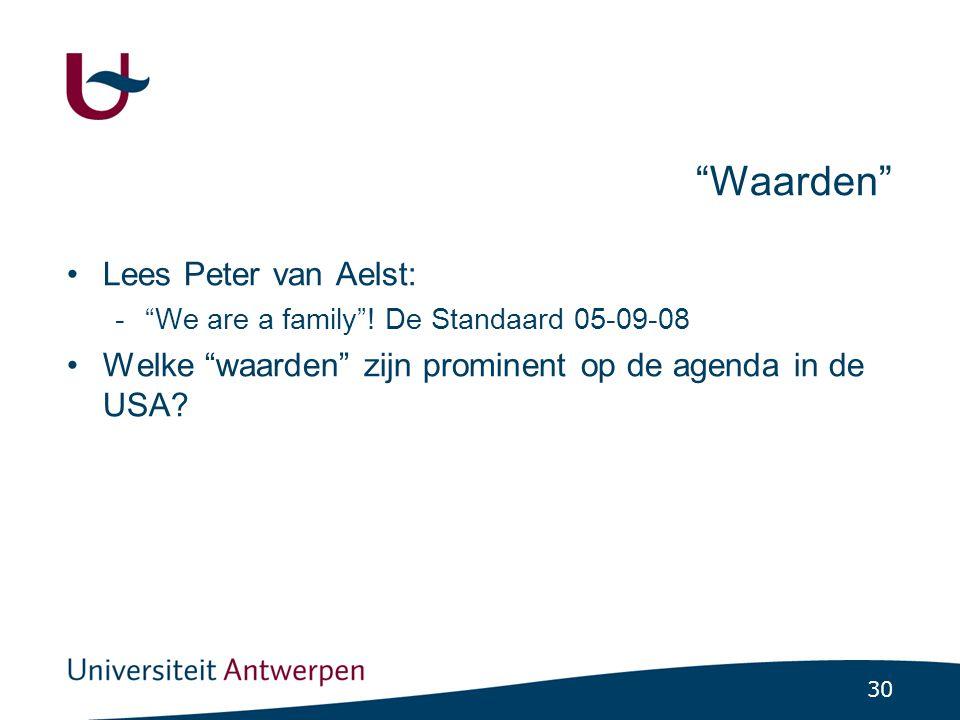 30 Waarden •Lees Peter van Aelst: - We are a family .