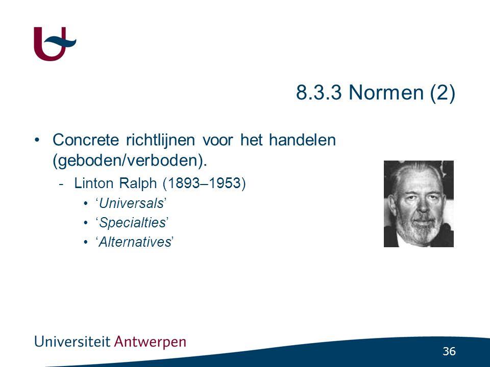 36 8.3.3 Normen (2) •Concrete richtlijnen voor het handelen (geboden/verboden).