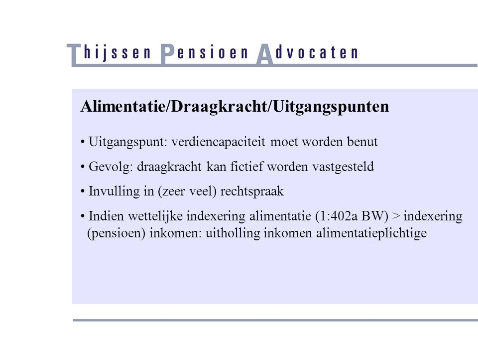 Alimentatie/FOR Tremanormen: • Aftrek van winst telt • Fiscaal voordeel verhoogt draagkracht