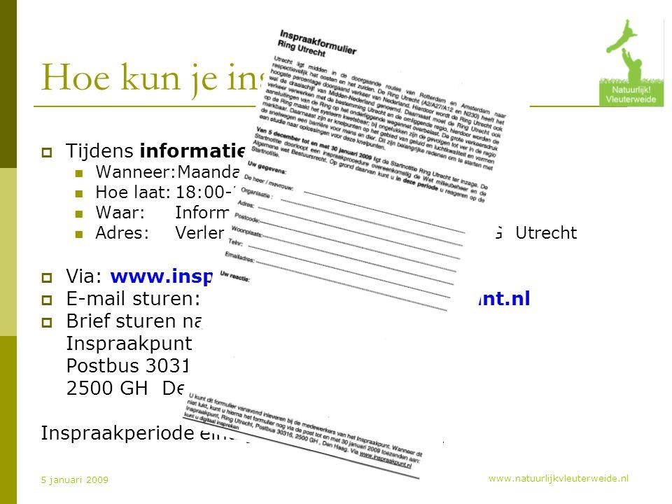 www.natuurlijkvleuterweide.nl 5 januari 2009 Hoe kun je inspreken.
