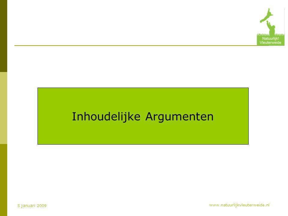 www.natuurlijkvleuterweide.nl 5 januari 2009 Inhoudelijke Argumenten