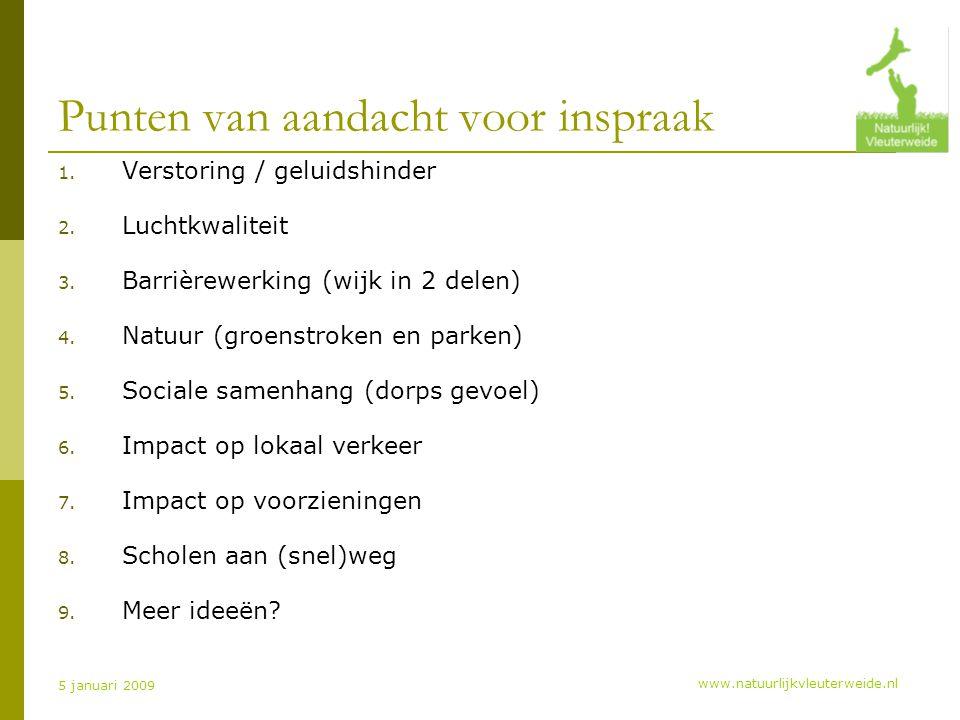 www.natuurlijkvleuterweide.nl 5 januari 2009 Punten van aandacht voor inspraak 1.