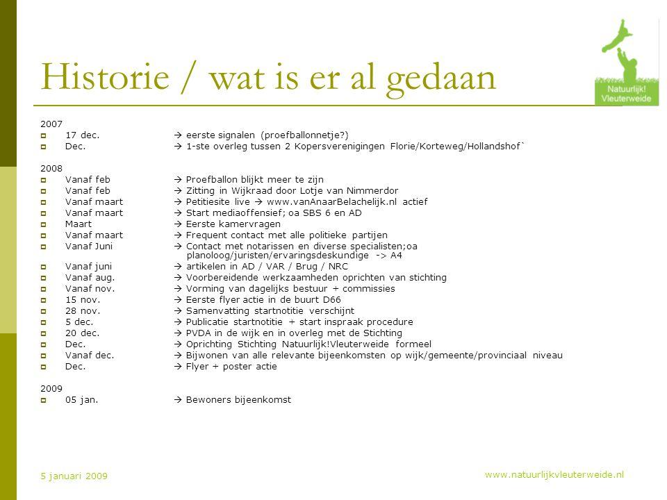 www.natuurlijkvleuterweide.nl 5 januari 2009 Historie / wat is er al gedaan 2007  17 dec.