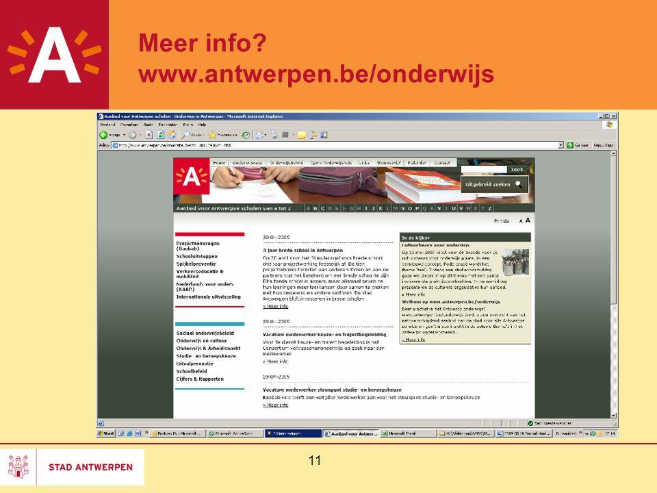 11 Meer info www.antwerpen.be/onderwijs (beeld = printscreen van website)
