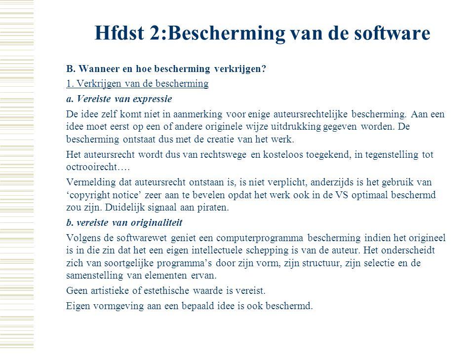 Hfdst 2:Bescherming van de software  I. Auteursrechtelijke bescherming A. Situering 1. Ontstaansgeschiedenis Wortels in auteursrecht als bescherming