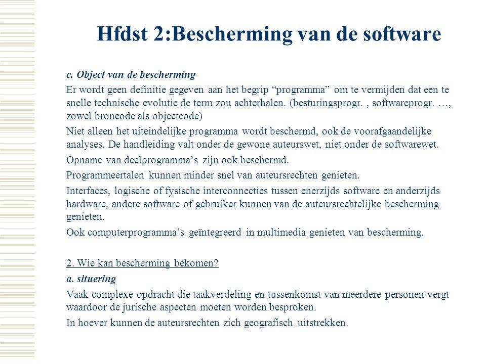 Hfdst 2:Bescherming van de software B. Wanneer en hoe bescherming verkrijgen? 1. Verkrijgen van de bescherming a. Vereiste van expressie De idee zelf