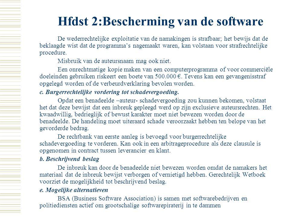 Hfdst 2:Bescherming van de software - decompilatie of reverse engineering: programma wordt teruggebracht van objectcode naar broncode ivm compabilitei