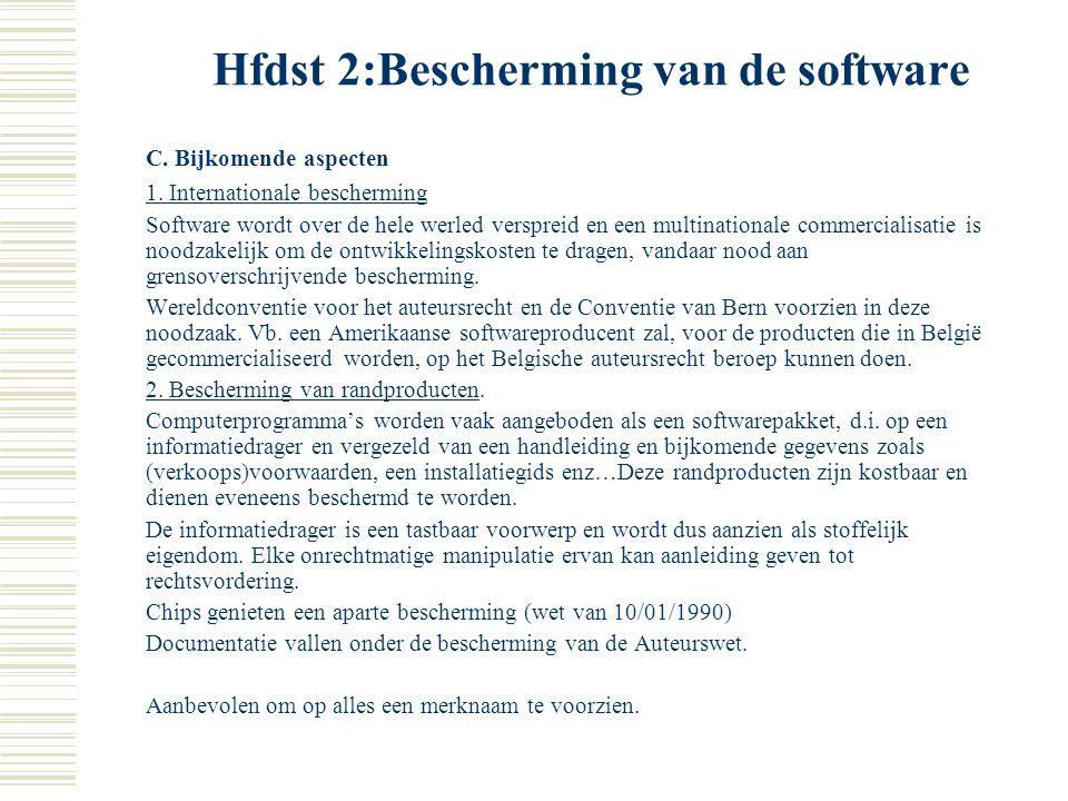 Hfdst 2:Bescherming van de software De wederrechtelijke exploitatie van de namakingen is strafbaar; het bewijs dat de beklaagde wist dat de programma'