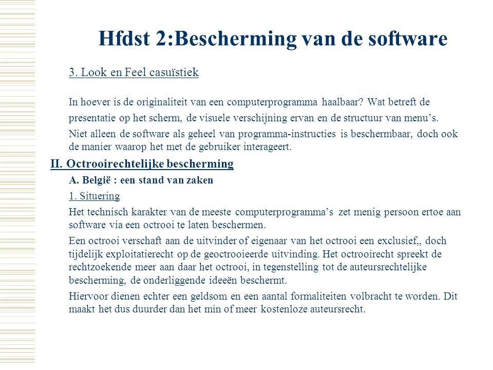 Hfdst 2:Bescherming van de software C. Bijkomende aspecten 1. Internationale bescherming Software wordt over de hele werled verspreid en een multinati