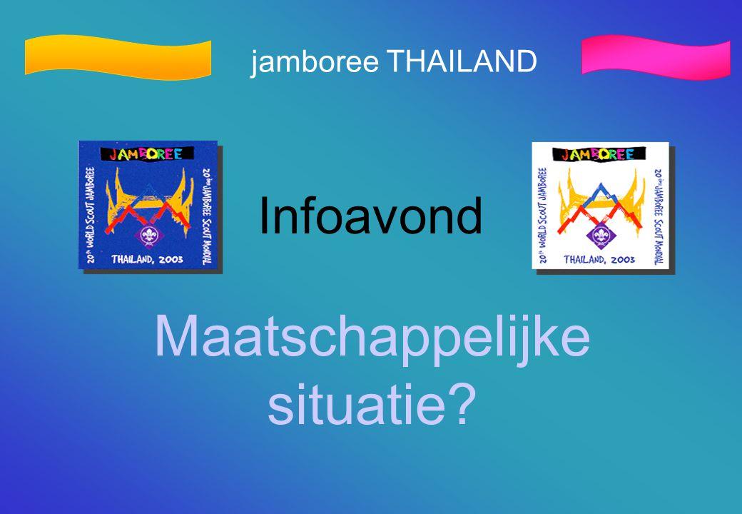 jamboree THAILAND Infoavond Maatschappelijke situatie?