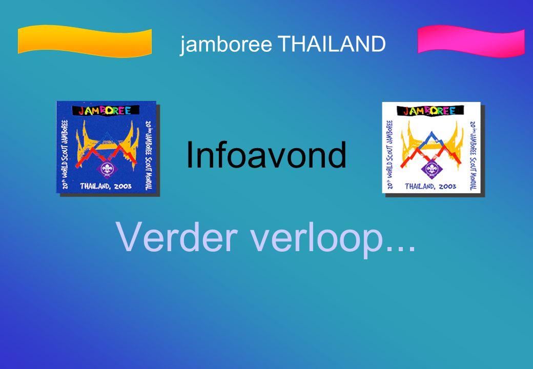 jamboree THAILAND Infoavond Verder verloop...