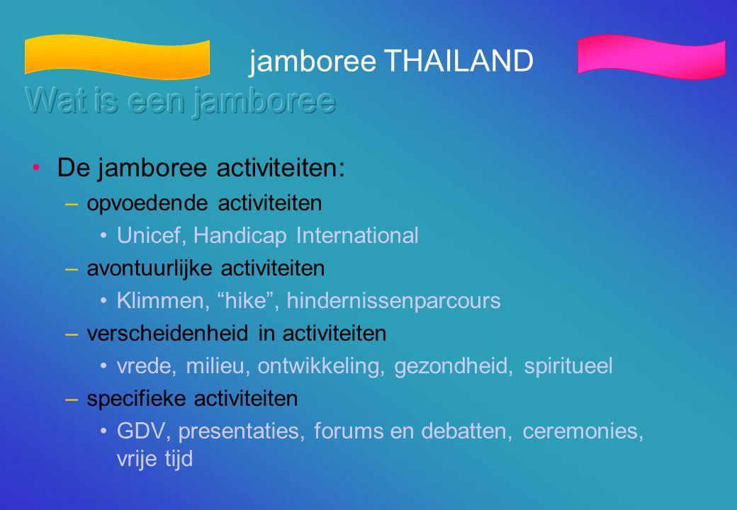 """•De jamboree activiteiten: –opvoedende activiteiten •Unicef, Handicap International –avontuurlijke activiteiten •Klimmen, """"hike"""", hindernissenparcours"""