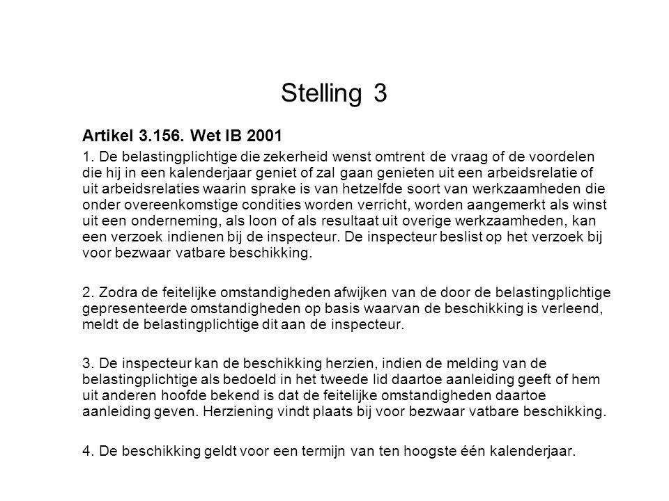 Stelling 3 Artikel 3.156. Wet IB 2001 1.