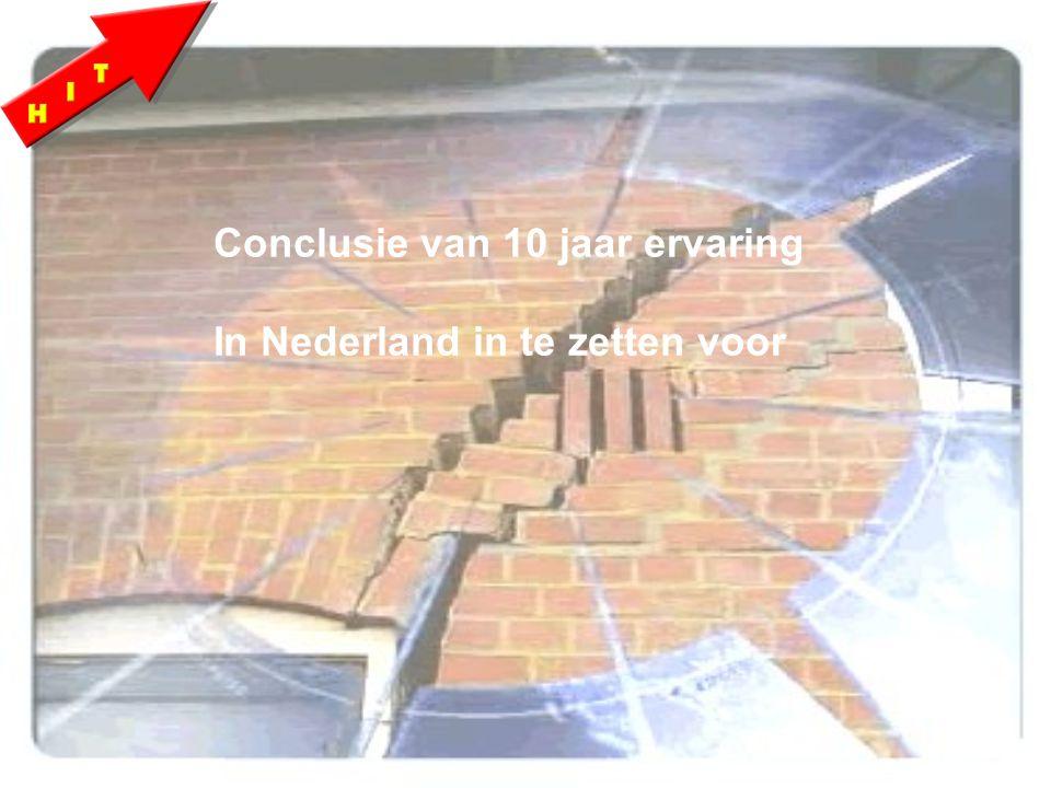Conclusie van 10 jaar ervaring In Nederland in te zetten voor