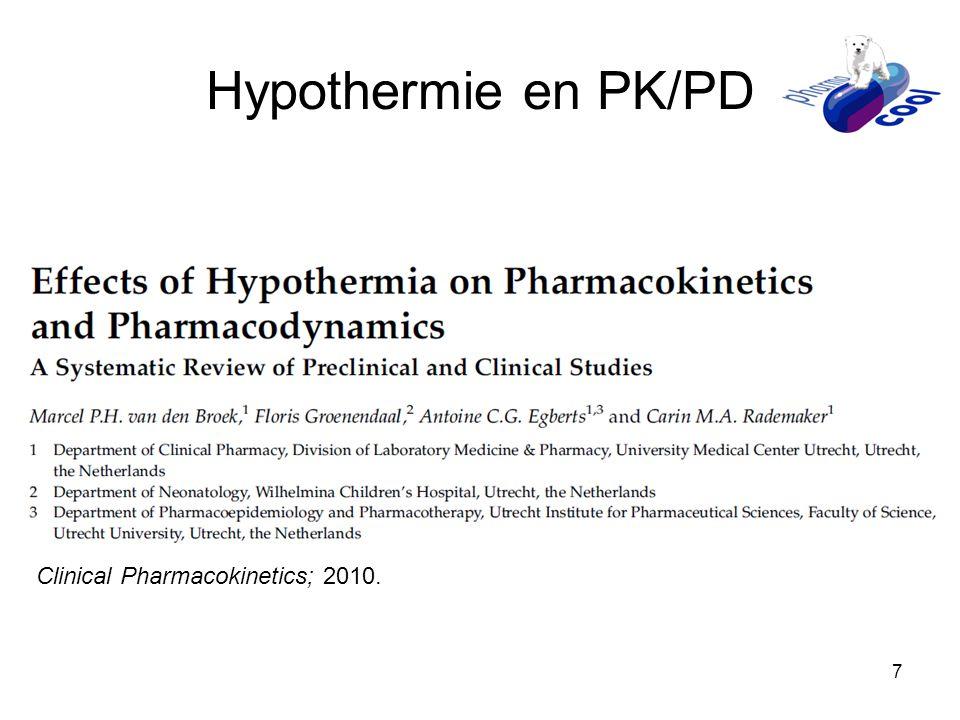 7 Hypothermie en PK/PD Clinical Pharmacokinetics; 2010.