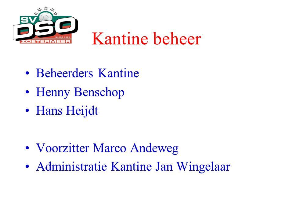 Kantine beheer •Beheerders Kantine •Henny Benschop •Hans Heijdt •Voorzitter Marco Andeweg •Administratie Kantine Jan Wingelaar