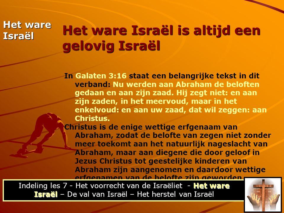 In Galaten 3:16 staat een belangrijke tekst in dit verband: Nu werden aan Abraham de beloften gedaan en aan zijn zaad. Hij zegt niet: en aan zijn zade