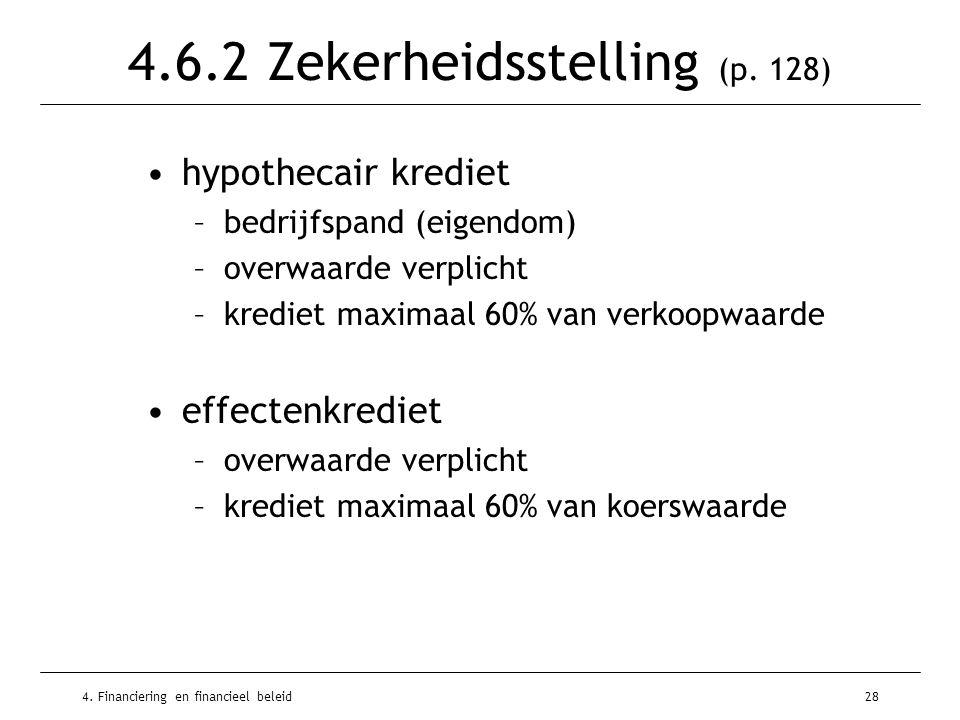 4. Financiering en financieel beleid28 4.6.2 Zekerheidsstelling (p.