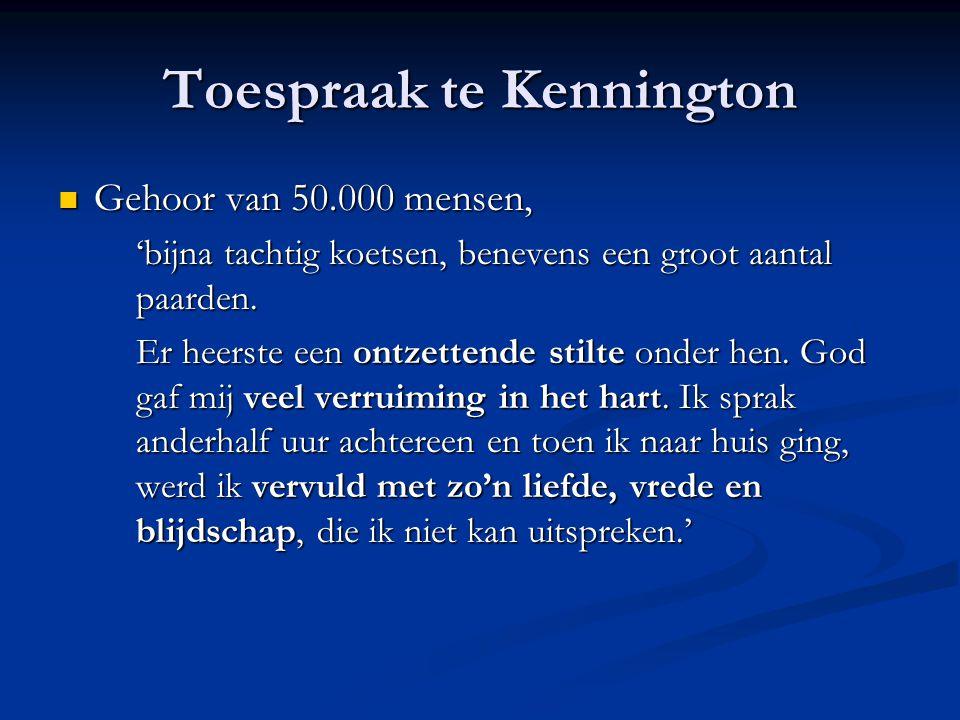 Toespraak te Kennington  Gehoor van 50.000 mensen, 'bijna tachtig koetsen, benevens een groot aantal paarden.