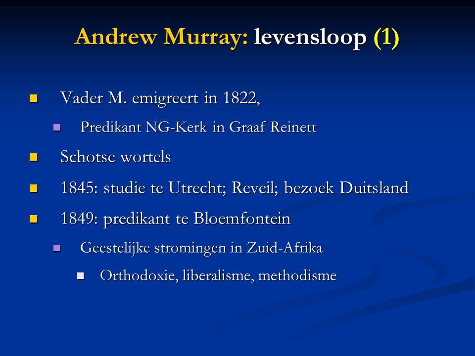 Andrew Murray: levensloop (1)  Vader M.
