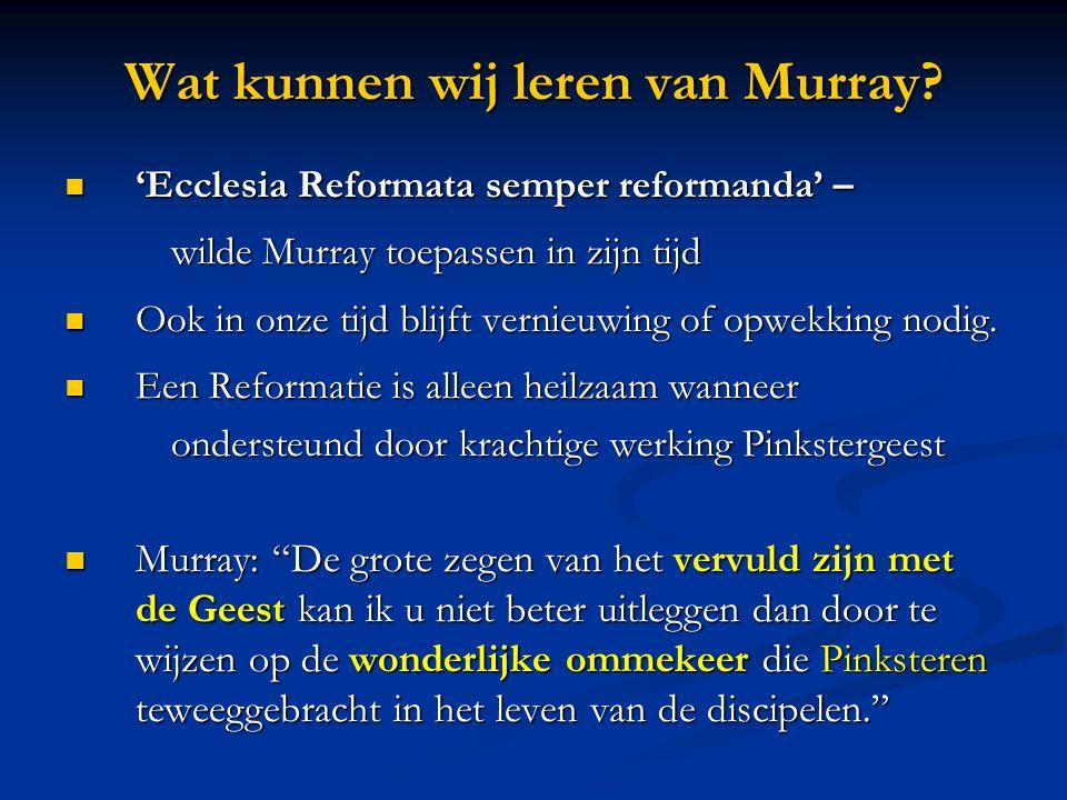 Wat kunnen wij leren van Murray.