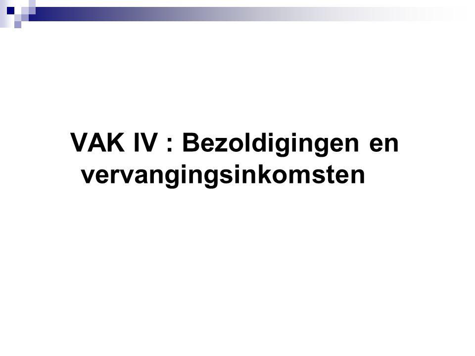 VAK IV : Bezoldigingen en vervangingsinkomsten