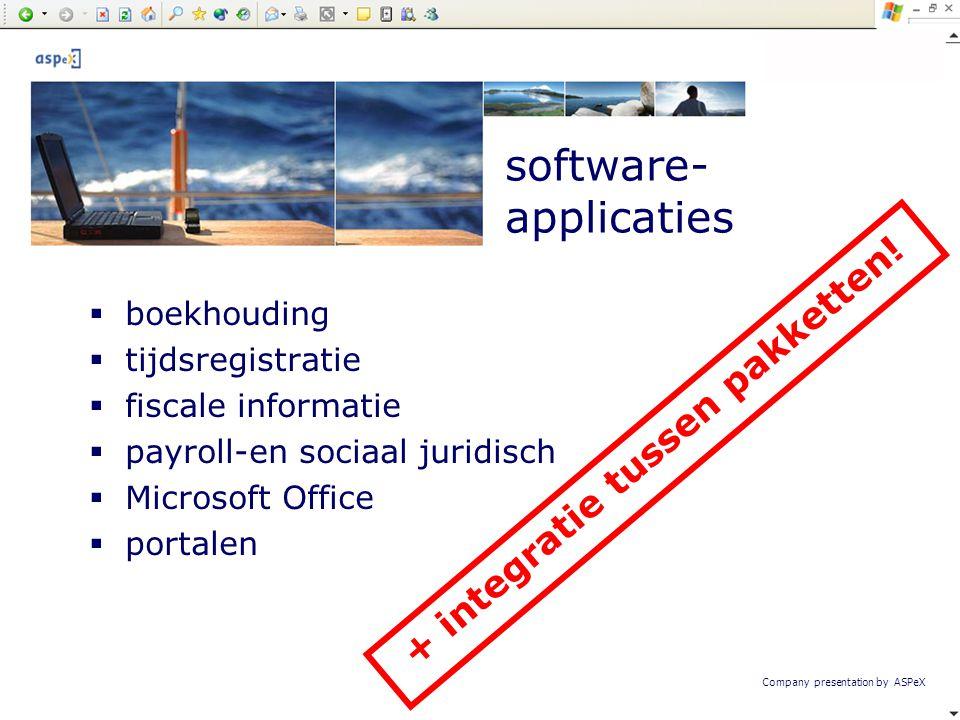 Company presentation by ASPeX  boekhouding  tijdsregistratie  fiscale informatie  payroll-en sociaal juridisch  Microsoft Office  portalen softw