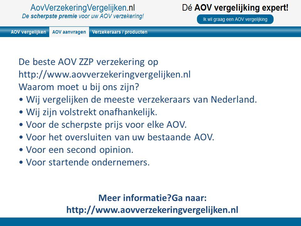 Meer informatie?Ga naar: http://www.aovverzekeringvergelijken.nl De beste AOV ZZP verzekering op http://www.aovverzekeringvergelijken.nl Waarom moet u