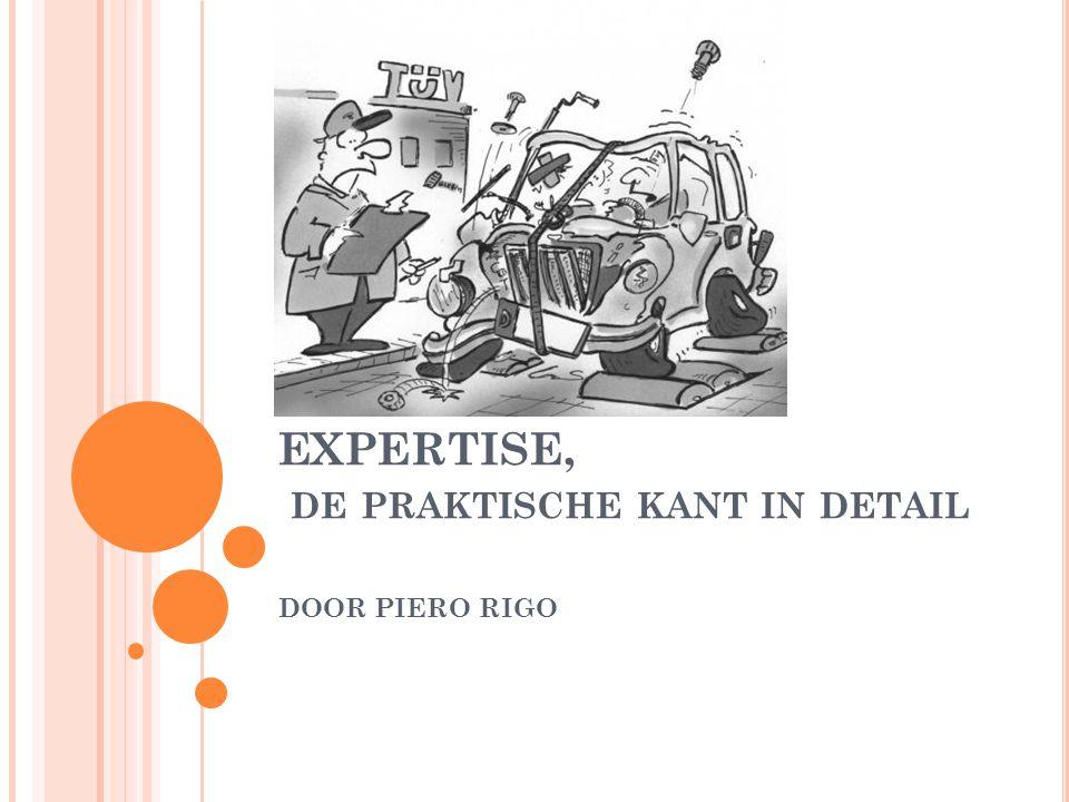 EXPERTISE, DE PRAKTISCHE KANT IN DETAIL DOOR PIERO RIGO