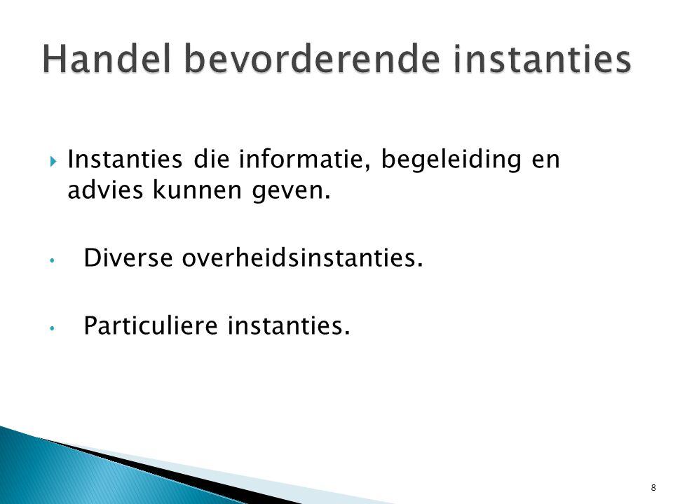  Instanties die informatie, begeleiding en advies kunnen geven.