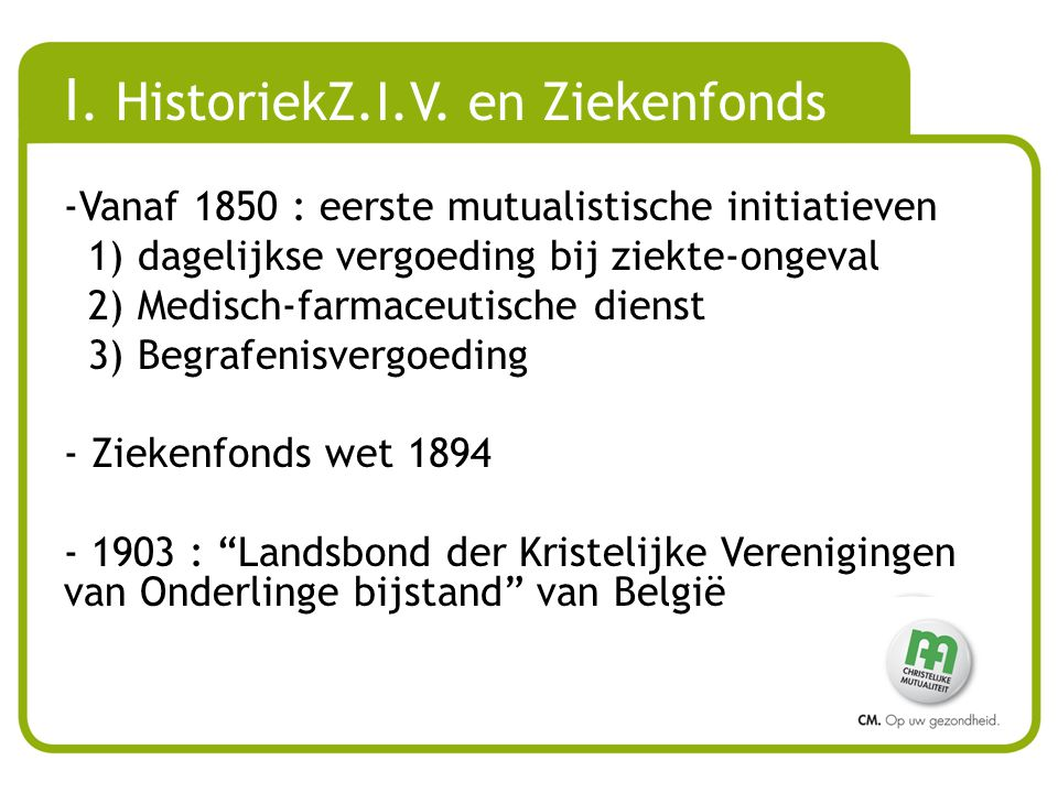 I.HistoriekZ.I.V.