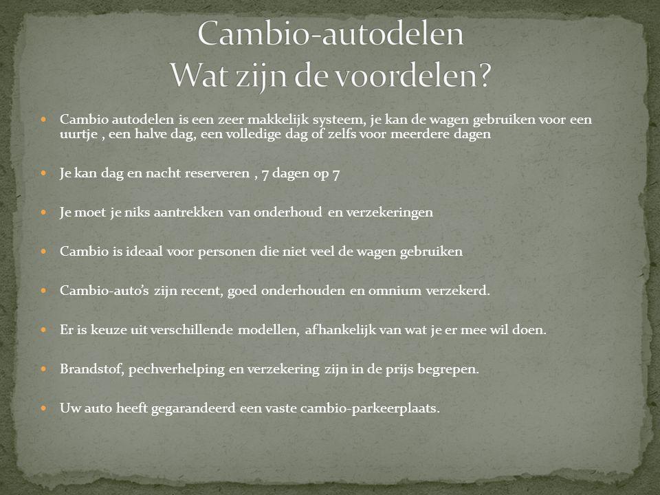  Cambio autodelen is een zeer makkelijk systeem, je kan de wagen gebruiken voor een uurtje, een halve dag, een volledige dag of zelfs voor meerdere d